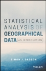 Statistical Analysis of Geographical Data : An Introduction - Book