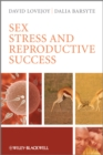 Sex, Stress and Reproductive Success - eBook