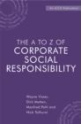 The A to Z of Corporate Social Responsibility : A Complete Reference Guide to Concepts, Codes and Organisations - eBook