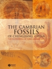 The Cambrian Fossils of Chengjiang, China : The Flowering of Early Animal Life - eBook
