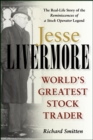 Jesse Livermore : World's Greatest Stock Trader - Book