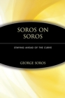 Soros on Soros : Staying Ahead of the Curve - Book