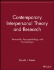Contemporary Interpersonal Theory and Research : Personality, Psychopathology, and Psychotherapy - Book