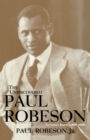 The Undiscovered Paul Robeson , An Artist's Journey, 1898-1939 - eBook
