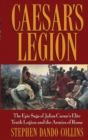 Caesar's Legion : The Epic Saga of Julius Caesar's Elite Tenth Legion and the Armies of Rome - eBook