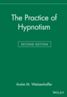 The Practice of Hypnotism - Book