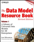 The Data Model Resource Book, Volume 1 : A Library of Universal Data Models for All Enterprises - Book