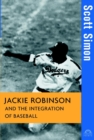Jackie Robinson and the Integration of ball - eBook