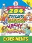 Janice VanCleave's 204 Sticky, Gloppy, Wacky, and Wonderful Experiments - eBook