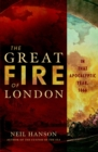 The Great Fire of London : In That Apocalyptic Year, 1666 - eBook