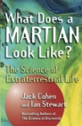 What Does a Martian Look Like? : The Science of Extraterrestrial Life - eBook