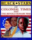 Black Stars of Colonial and Revolutionary Times - eBook
