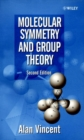 Molecular Symmetry and Group Theory : A Programmed Introduction to Chemical Applications - Book