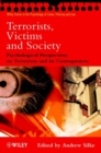 Terrorists, Victims and Society : Psychological Perspectives on Terrorism and its Consequences - Book