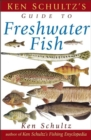 Ken Schultz's Field Guide to Freshwater Fish - eBook