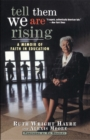 Tell Them We Are Rising : A Memoir of Faith in Education - eBook