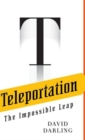 Teleportation : The Impossible Leap - eBook