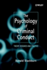 The Psychology of Criminal Conduct : Theory, Research and Practice - Book