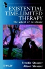 Existential Time-Limited Therapy : The Wheel of Existence - Book