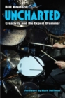 Uncharted : Creativity and the Expert Drummer - Book