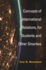 Concepts of International Relations, for Students and Other Smarties - Book