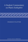 A Student Commentary on Plato's Euthyphro - Book