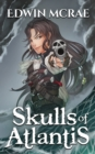 Skulls of Atlantis : A Pirate Exploration LitRPG - eBook