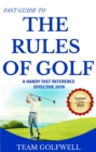 Fast Guide to the Rules of Golf : A Handy Fast Guide to Golf Rules 2019 - 2020 (Pocket Sized Edition) - eBook