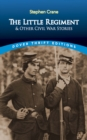 The Little Regiment and Other Civil War Stories - eBook