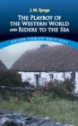The Playboy of the Western World and Riders to the Sea - eBook