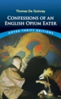 Confessions of an English Opium Eater - eBook