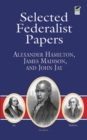 Selected Federalist Papers - eBook