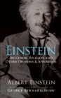 Einstein on Cosmic Religion and Other Opinions and Aphorisms - eBook