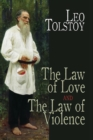 The Law of Love and The Law of Violence - eBook