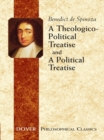 A Theologico-Political Treatise and A Political Treatise - eBook