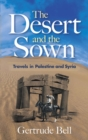 The Desert and the Sown - eBook