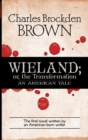 Wieland; or, the Transformation - eBook