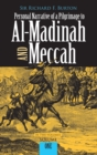Personal Narrative of a Pilgrimage to Al-Madinah and Meccah, Volume One - eBook
