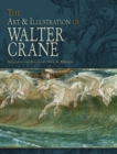 The Art & Illustration of Walter Crane - eBook