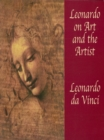 Leonardo on Art and the Artist - eBook