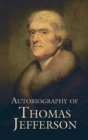 Autobiography of Thomas Jefferson - eBook