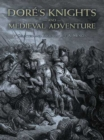 Dore's Knights and Medieval Adventure - eBook