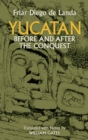 Yucatan Before and After the Conquest - eBook