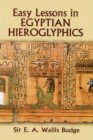 Easy Lessons in Egyptian Hieroglyphics - eBook