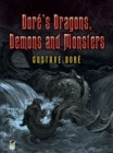Dore's Dragons, Demons and Monsters - eBook