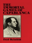The Immortal Games of Capablanca - eBook