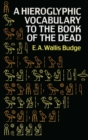 Hieroglyphic Vocabulary to the Book of the Dead - eBook