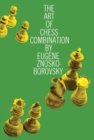 The Art of Chess Combination - eBook