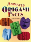 Animated Origami Faces - eBook