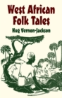 West African Folk Tales - eBook